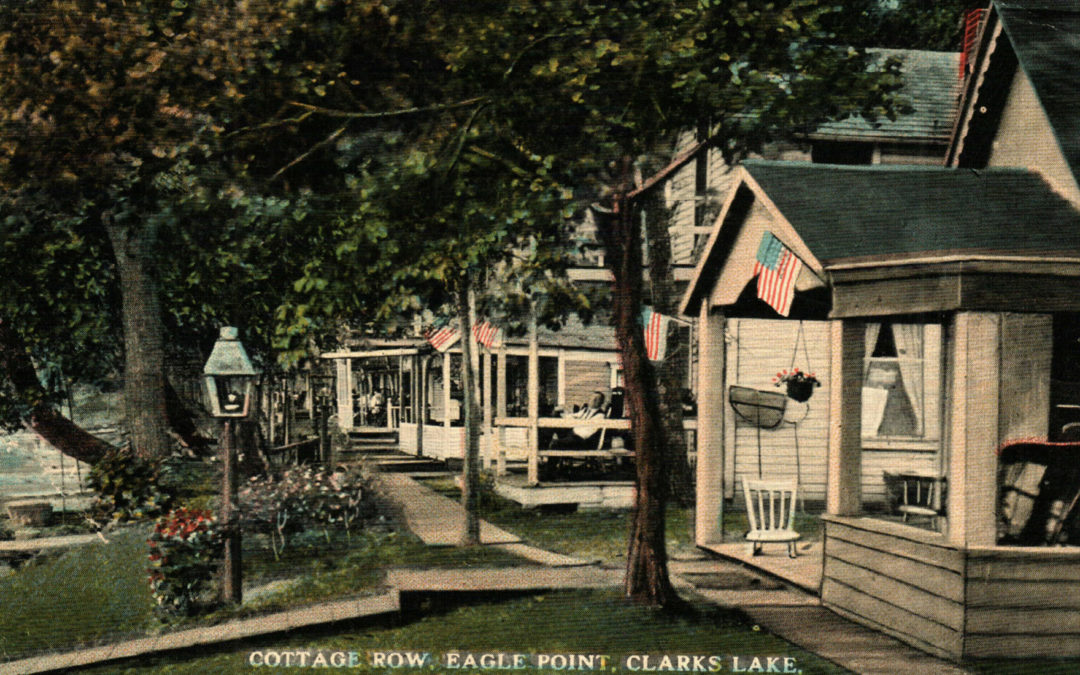 An Historic Perspective on Clark Lake Life
