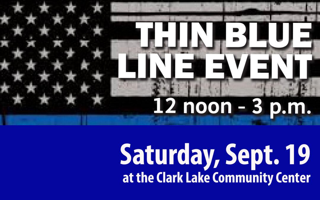 Thin Blue LIne at Clark Lake